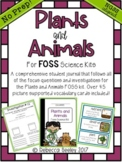 FOSS Plants and Animals- A Fun, Kid Friendly Science Journal