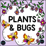 Plants and Bugs Investigations & Activities Bundle