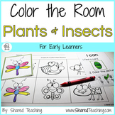 Plants and Insects Color the Room