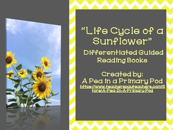 """""""Plants and Life Cycle of a Sunflower"""" Nonfiction Guided Reading Bundle"""