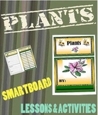 Plants  and Plant Life for Grade 3 Science Smartboard file 75 Pages