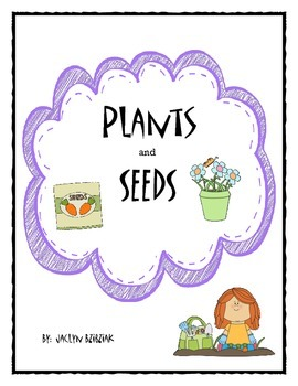 Plants and Seeds Unit