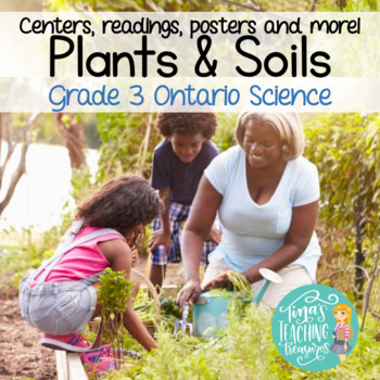 Plants and Soils Centers, Reading Passages and Craftivitie
