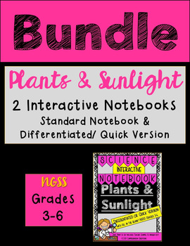 Plants and Sunlight Standard AND Differentiated - Science Interactive Notebook