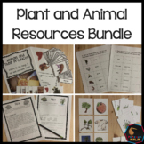 Plants and animals uses and resources bundle