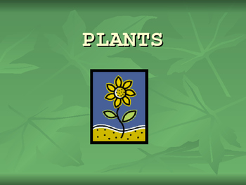 Plants and their needs