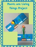 Plants are Living Things Project