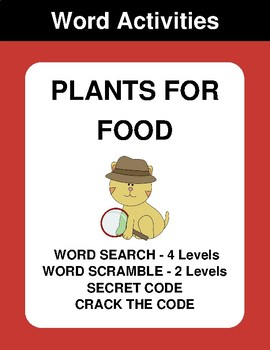 Plants for food - Word Search Puzzle, Word Scramble,  Crack the Code