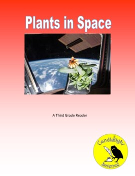 Plants in Space (710L) - Science Informational Text Reading Passage