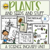 Plants and Seeds A Science Inquiry Unit
