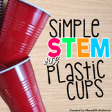 Plastic Cup STEM Challenges - Simple STEM with Cups