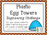 Plastic Egg Towers - STEM Engineering Challenge