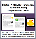 Plastics: A Marvel Of Innovation - A Science Reading Comprehension Resource