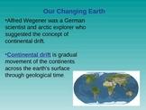 Plate Tectonics, Continental Drift, and Sea Floor Spreading