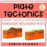 Plate Tectonics: Convergent, Divergent, & Transform Boundaries PPT & Notes