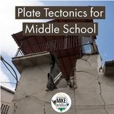 Plate Tectonics Growing Bundle for Middle School
