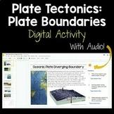 Plate Tectonics: Plate Boundaries DIGITAL ACTIVITY for Dis