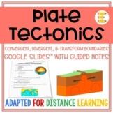 Plate Tectonics: Plate Boundaries Google Slides™ & Notes |