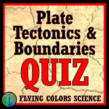 Plate Tectonics + Plate Boundaries QUIZ NGSS Earth Science MS-ESS2-1 MS-ESS2-2