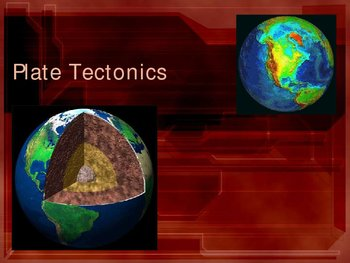 Plate Tectonics Power Point Presentation
