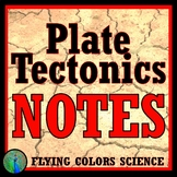 Plate Tectonics Unit Notes NGSS Earth Science MS-ESS2-1 MS-ESS2-2