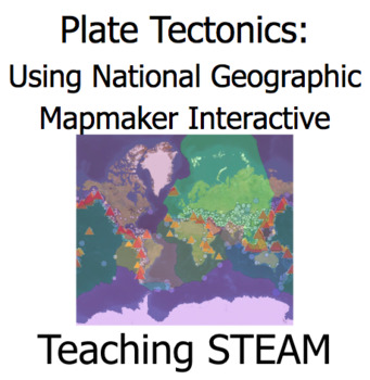 Plate Tectonics: Using National Geographic Mapmaker Interactive activity