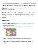 Plate Tectonics, Volcano and Earthquake Webquest