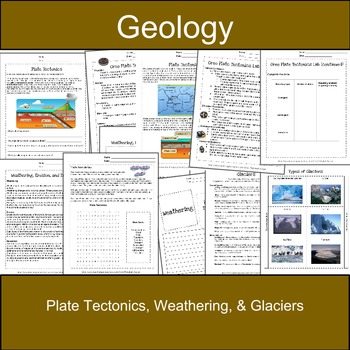 Plate Tectonics, Weathering, & Glaciers: Earth Science-Geology
