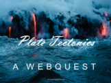 Plate Tectonics Webquest (Geology and Earth Science)