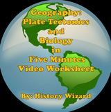 Geography: Plate Tectonics and Biotic Interchange in 5 Minutes Video Worksheet