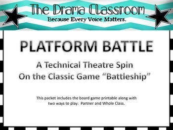 Platform Battle!  A technical theatre game