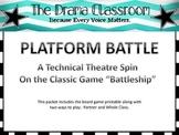 Platform Battle!  A technical theatre game