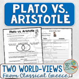 Plato vs. Aristotle Two Different World Views from Classical Greece