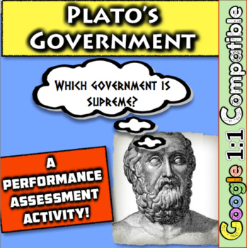 Plato, Ancient Greece, and Government:  Which Government is best for Greece?
