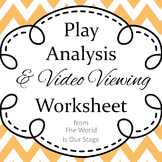 Play Analysis and Video Viewing Guide Writing Assignment Worksheet