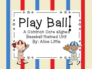 Play Ball: A Common Core Aligned Baseball Unit