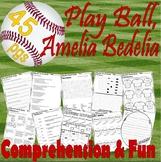 Play Ball Amelia Bedelia * Book Companion Reading Comprehe