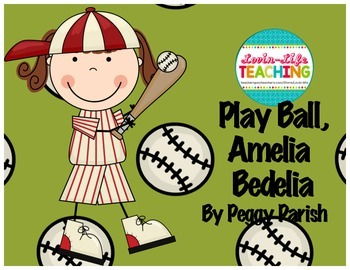 play ball amelia bedelia by peggy parish by lovin life tpt