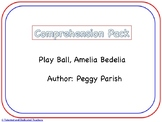 Play Ball, Amelia Bedelia Comprehension Pack