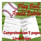 Play Ball Amelia Bedelia Reading Comprehension : Multiple Choice or LINED PAPER