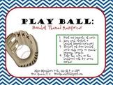 Play Ball: Baseball Themed Reinforcer