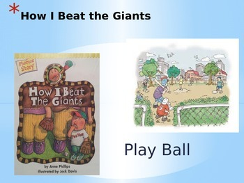 Play Ball / How I Beat the Giants Power Point