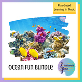 Play-Based Learning in Music: Ocean Bundle