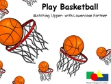 Matching Upper- and Lowercase Letters (Basketball)