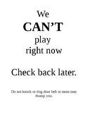 Play/Can't Play Sign