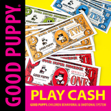 Play Cash . Child Behavioral & Emotional Tools by GOOD PUPPY