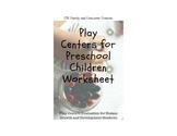 Play Centers for Preschool Children Worksheet