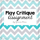 Play Critique Assignment