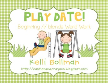 Play Date! {beginning l blends Word Work}