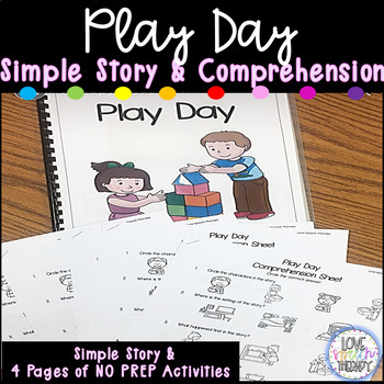 Play Day Comprehension Book and NO PREP Activities